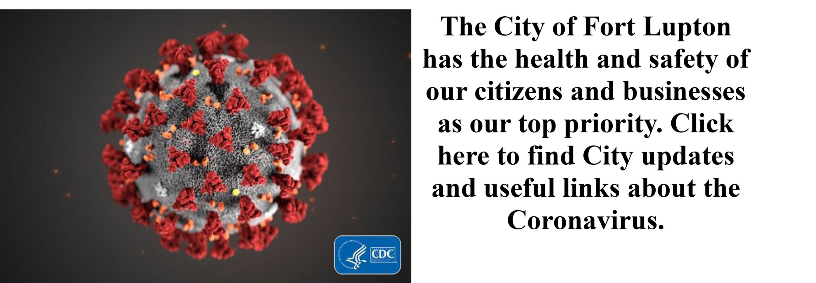 The City of Fort Lupton has the health and safety of our citizens and businesses as our top priority
