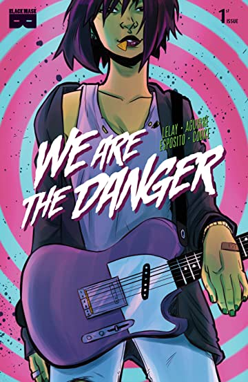 We Are the Danger