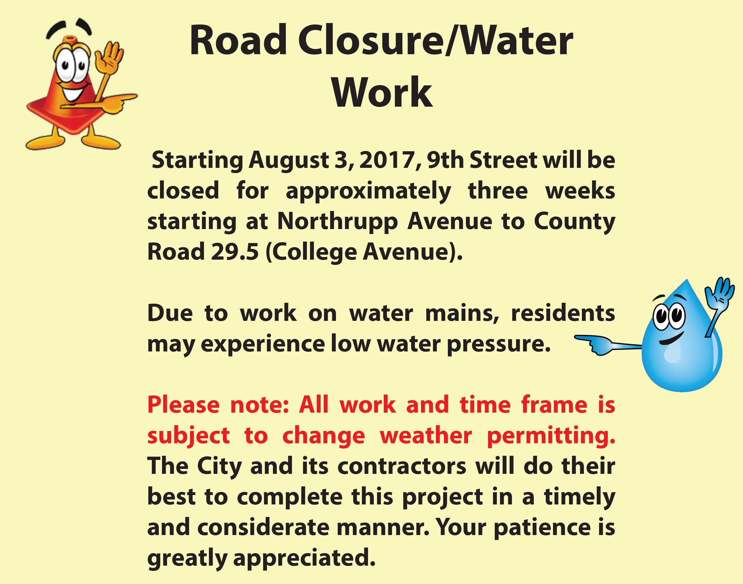9th St closure and outtage