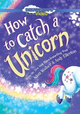How To Catch A Unicorn Opens in new window