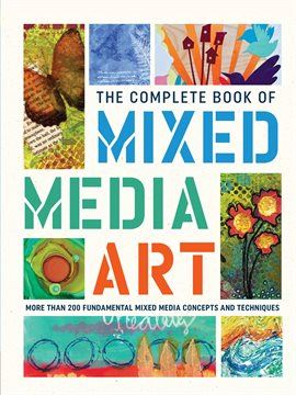 The Complete Book Of Mixed Media Art Opens in new window