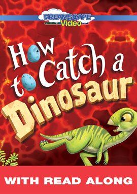 How To Catch A Dinosaur  Opens in new window