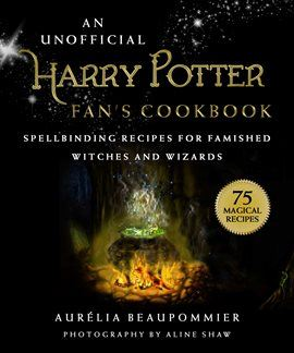 An Unofficial Harry Potter Fans Cookbook Opens in new window