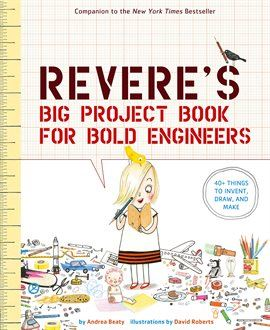 Rosie Reveres Big Project Book For Bold Engineers Opens in new window