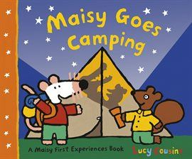 Maisy Goes Camping Opens in new window