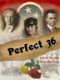 Perfect 36 When Women Won the Vote Opens in new window